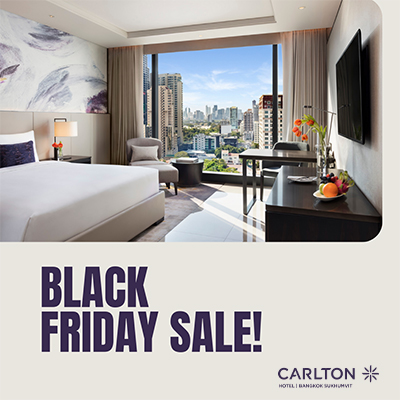 BLACK FRIDAY SALE I Carlton Hotel Bangkok