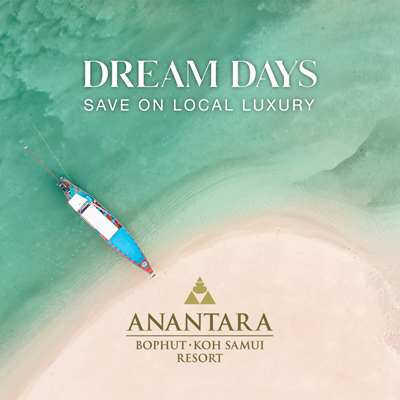 Dream Days   Anantara Bophut Koh Samui Resort   อนันตรา บ่อผุด เกาะสมุย รีสอร์ท