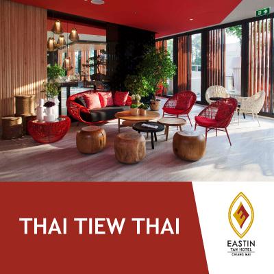 Thai Tiew Thai | Eastin Tan Hotel Chiang Mai