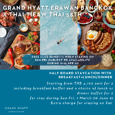Thai Tiew Thai- Half board Staycation offers