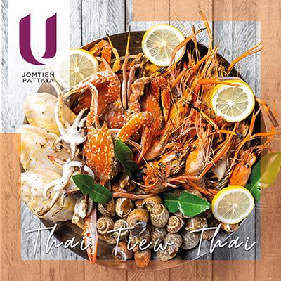 Thai Tiew Thai | Seafood Buffet and Cash Voucher | U Jomtien Pattaya - U Hotels & Resorts
