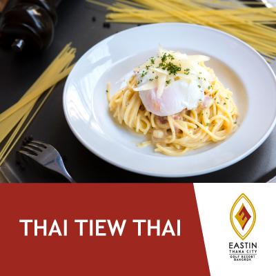 Thai Tiew Thai | Cash Voucher | Eastin Thana City Golf Resort Bangkok