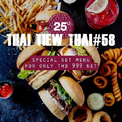 Thai Tiew Thai#58 Special offer at 25 Degrees Burger Bar
