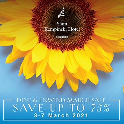 Dine & Unwind March Sale at Siam Kempinski Hotel Bangkok