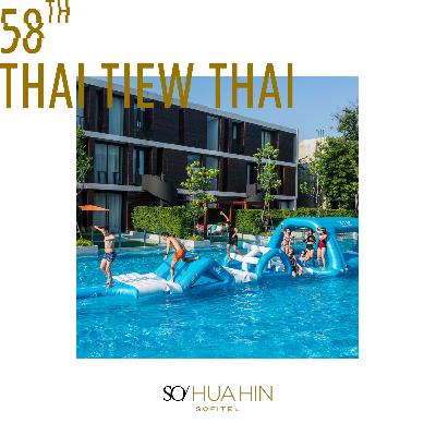 58th Thai Tiew Thai | SO Sofitel Hua Hin | Online Voucher