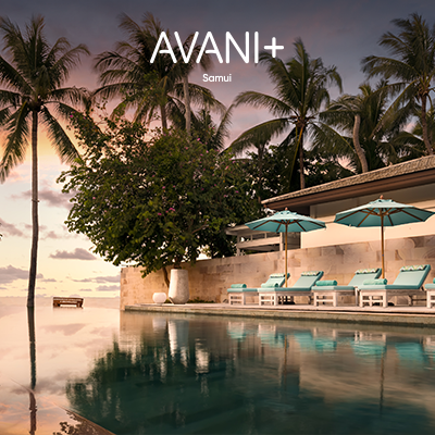 58th Thai Tiew Thai | Avani+ Samui Resort | ไทยเที่ยวไทย ครั้งที่ 58 | อวานี พลัส สมุย