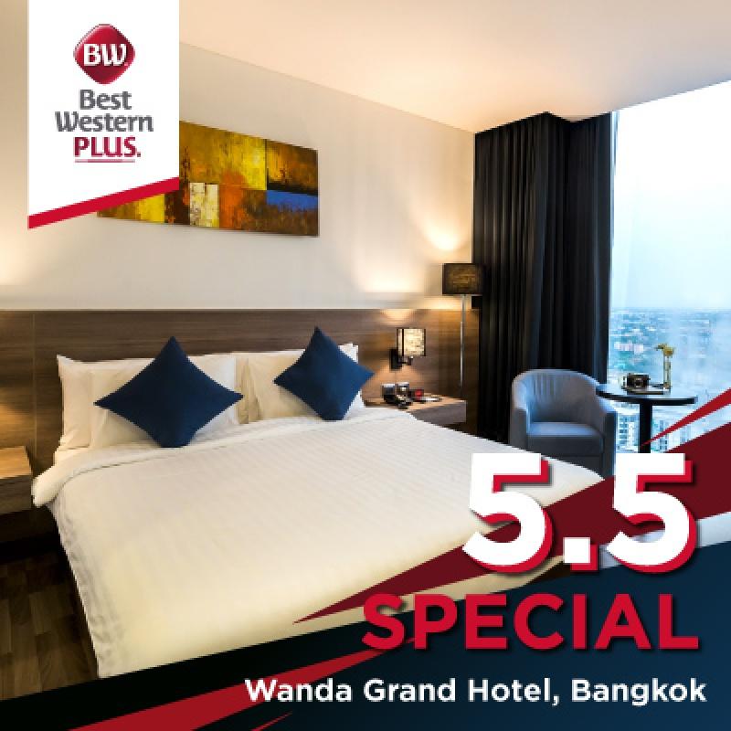 5.5 Special | โรงแรมเบสท์เวสเทิร์น พลัส แวนดา แกรนด์ แจ้งวัฒนะ