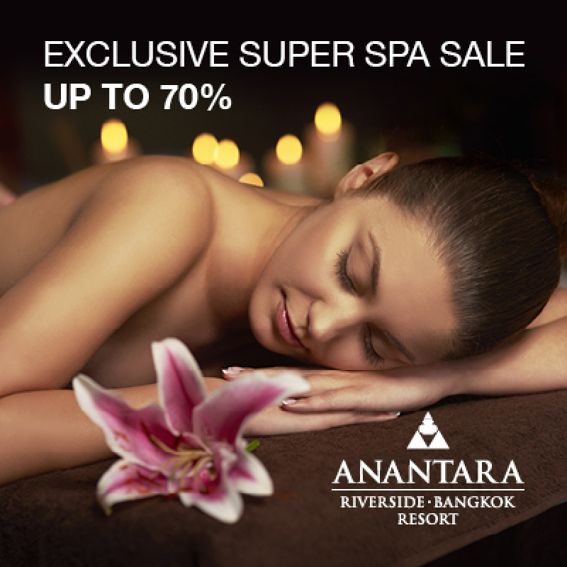 May Super Spa Sale | Anantara Riverside Bangkok Resort