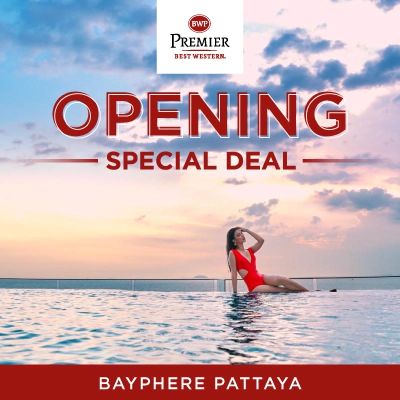 Opening Special Deal   โรงแรมเบสท์เวสเทิร์น พรีเมียร์ เบย์เฟียร์ พัทยา