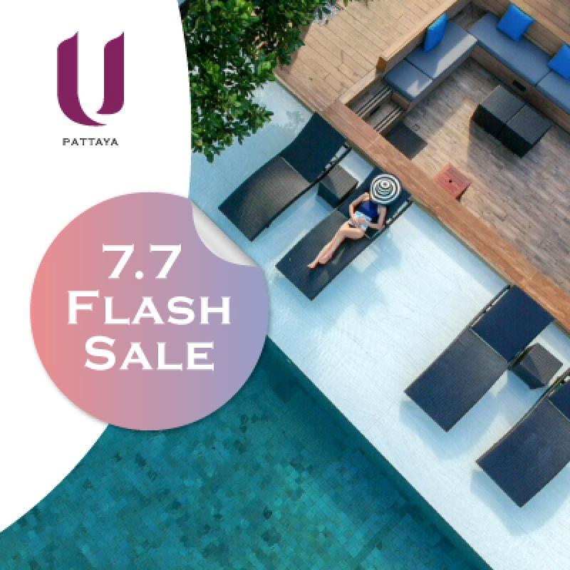 7.7 Flash Sale   U Pattaya - U Hotels & Resorts
