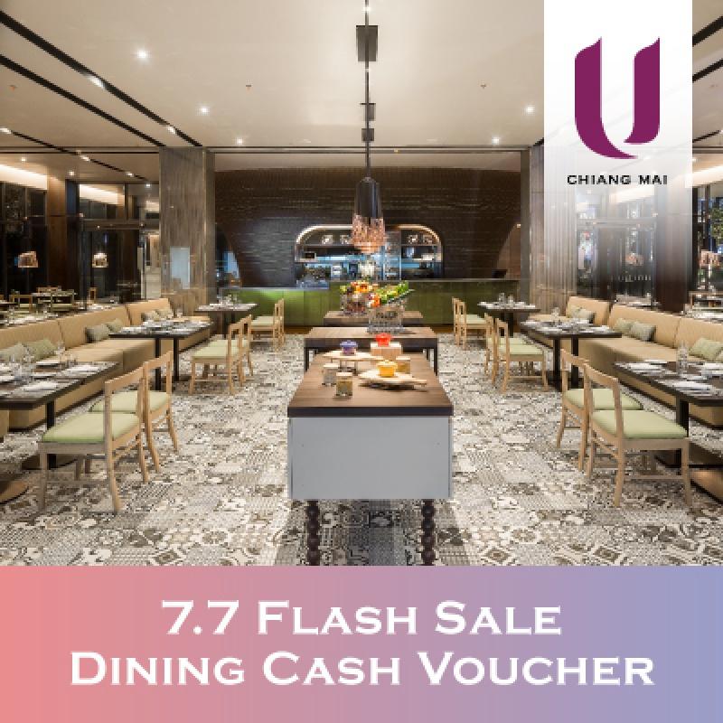 7.7 Dining Cash Voucher   U Nimman Chiang Mai - U Hotels & Resorts