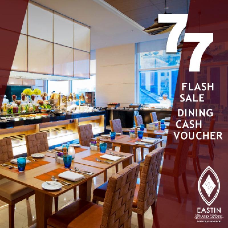 7.7   FOOD&BEVERAGE buy 1,000 get 1,500 value    Eastin Grand Hotel Sathorn Bangkok