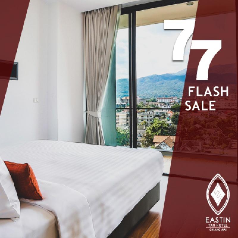 7.7 Flash Sale   Eastin Tan Hotel Chiang Mai