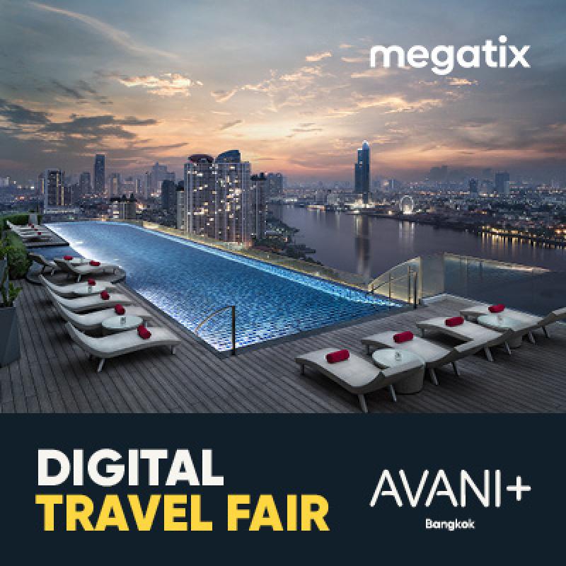 Avani+ Riverside Bangkok Hotel - 1st Megatix Digital Travel Fair