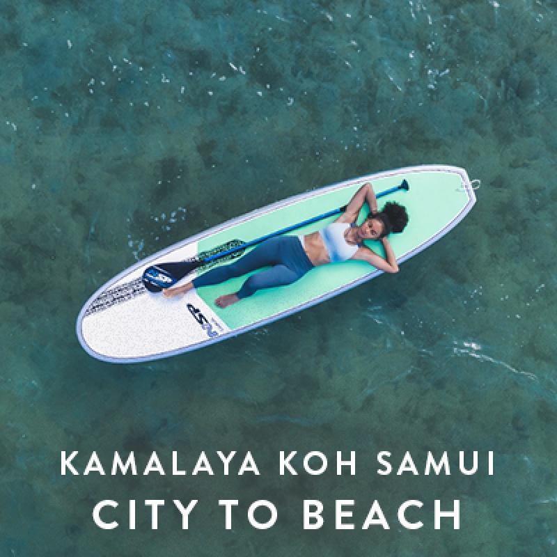 Kamalaya Koh Samui   City to Beach Offer