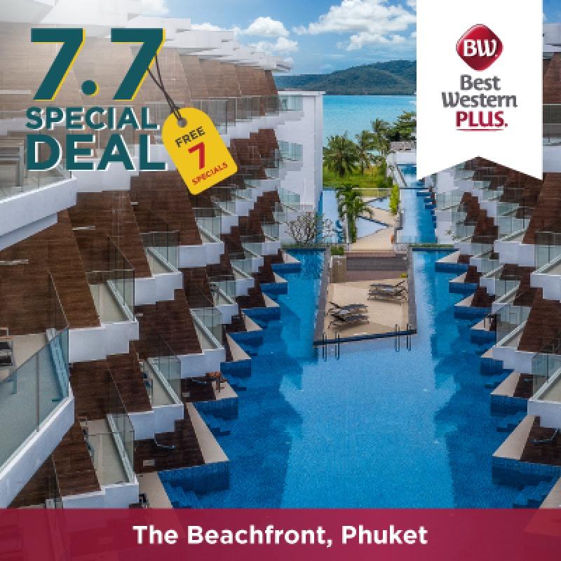 7.7 Special   โรงแรมเบสท์เวสเทิร์นพลัส เดอะบีชฟร้อนท์ ภูเก็ต
