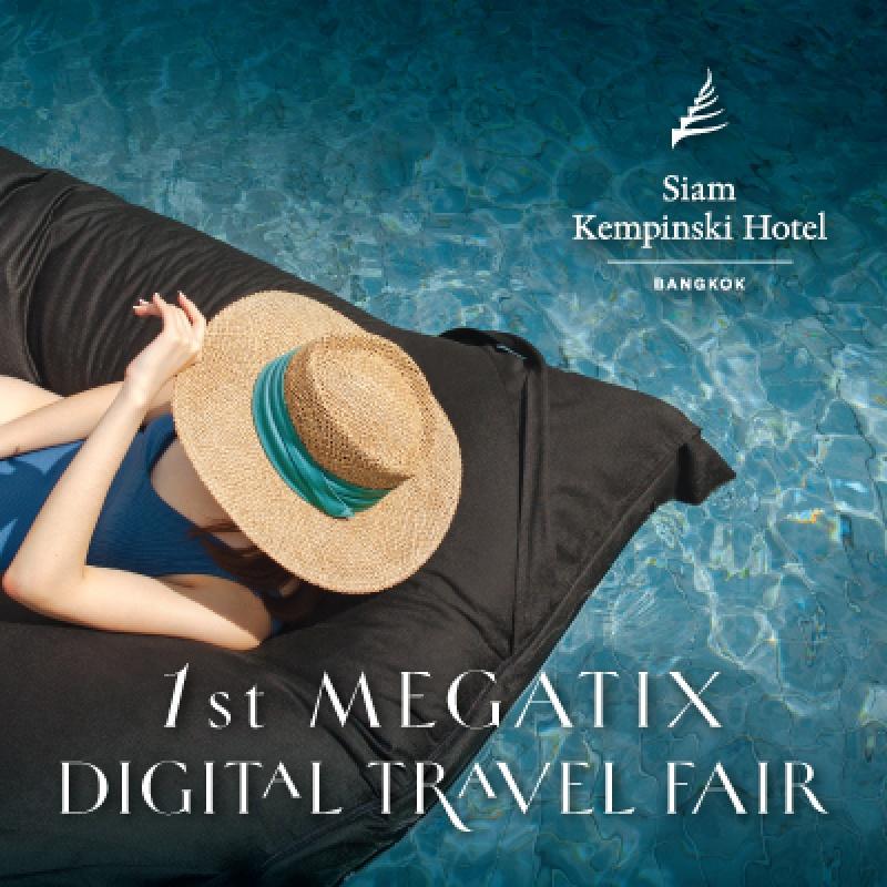 1st Megatix Digital Travel Fair  I  Siam Kempinski Hotel Bangkok