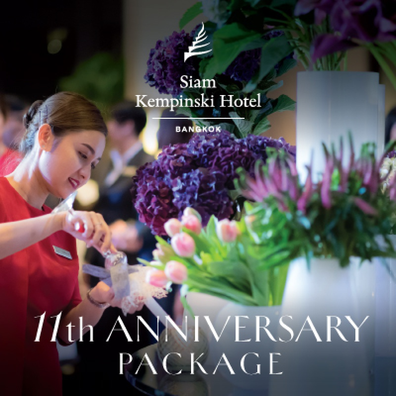 11th ANNIVERSARY PACKAGE  I  SIAM KEMPINSKI HOTEL BANGKOK