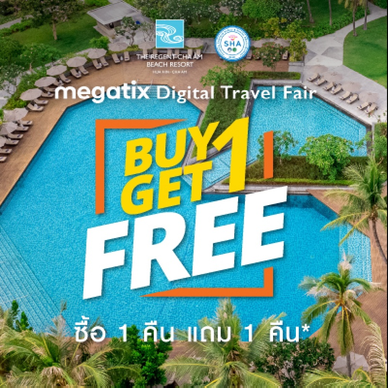 1st Megatix Digital Travel Fair Buy 1 Get 1 Free   The Regent Cha-am Beach Resort