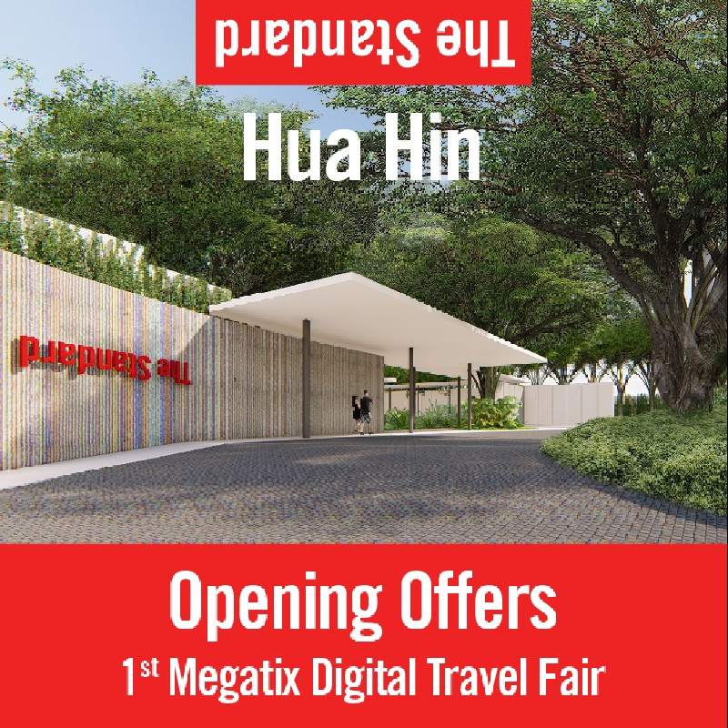 The Standard, Hua Hin's Opening Offers on 1st Megatix Digital Travel Fair