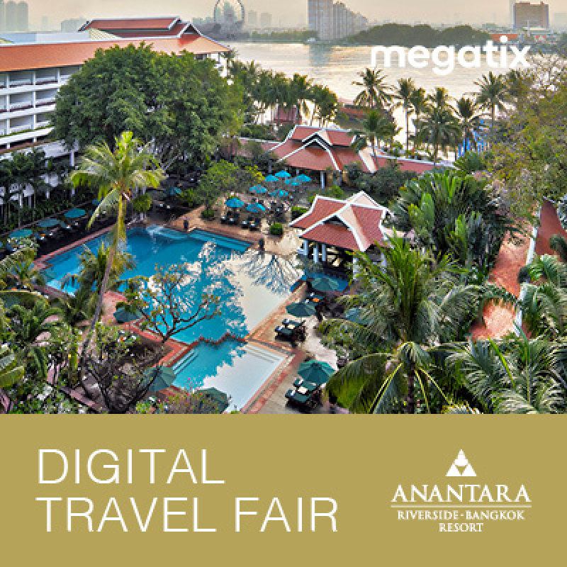 Anantara Riverside Bangkok Resort - 1st Megatix Digital Travel Fair