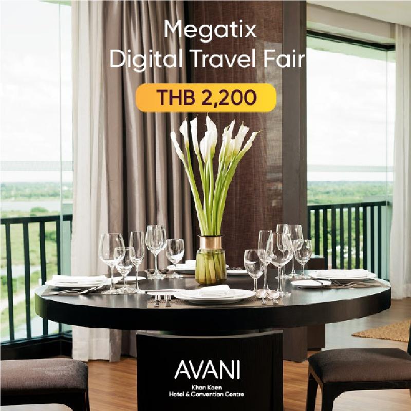 Avani Khon Kaen Hotel & Convention Centre   อวานี ขอนแก่น   1st Megatix Digital Travel Fair