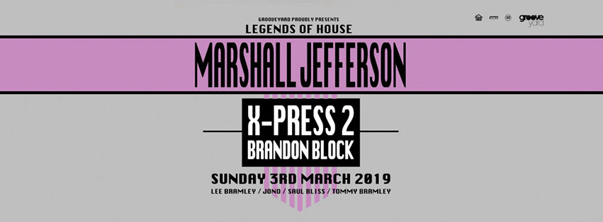 LEGENDS OF HOUSE - MARSHALL JEFFERSON - XPRESS 2 - BRANDON BLOCK