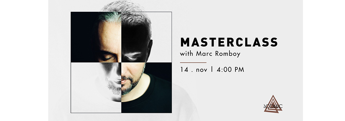 MASTERCLASS WITH MARC ROMBOY