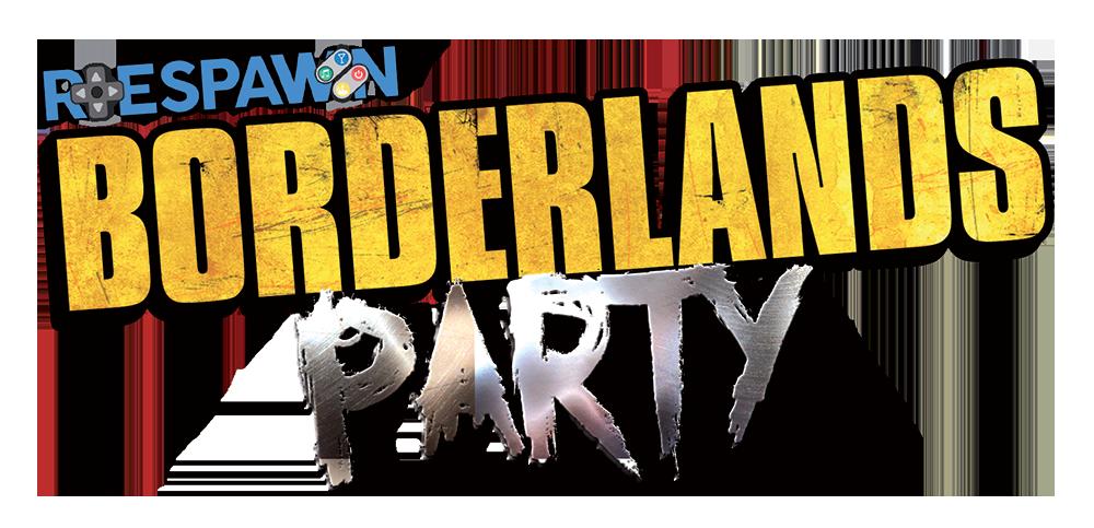Respawn Borderlands Party
