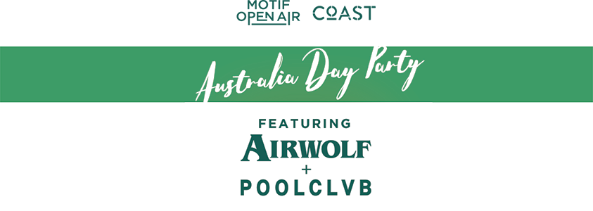 Aussie Day at Coast ft. Poolclvb & Airwolf