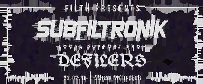 FILTH - Subfiltronik & Defilers