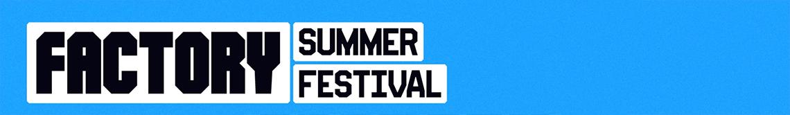 Factory Summer Festival Perth